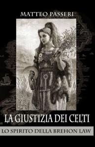 la giustizia dei celti